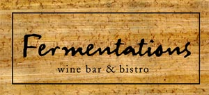 Fermentations Wine Bar and Bistro